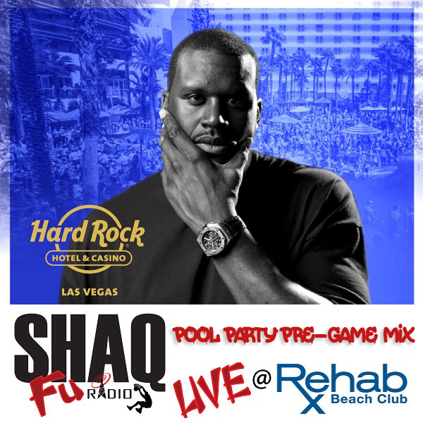 https://shaqfuradio.com/wp-content/uploads/2017/05/Shaq-Fu-Rehab-Pool-Party-Hard-Rock-Casino-600x600-pool-party-mix.jpg