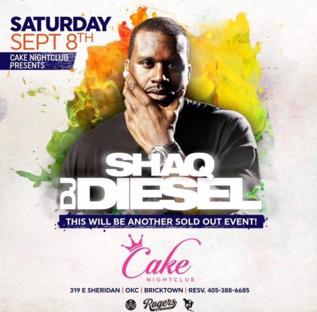 https://shaqfuradio.com/wp-content/uploads/2018/09/Shaq-Fu_Radio-CAKE-Nightclub-OKC_DJ-Diesel_SHAQ-640x628.jpg