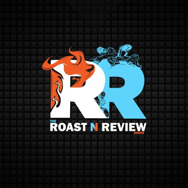 The Roast N Review