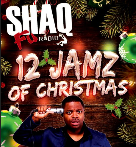https://shaqfuradio.com/wp-content/uploads/2020/12/12-Jamz-Of-Christmas-hasted-by-benji-brown-shaq-fu-radio-CROPPED.png