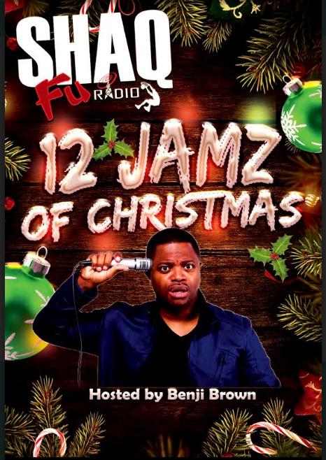 https://shaqfuradio.com/wp-content/uploads/2020/12/12-Jamz-Of-Christmas-hasted-by-benji-brown-shaq-fu-radio.png